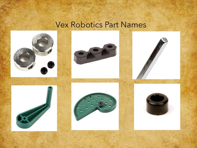 Vex Parts and Mechanisms by David Jaroscak