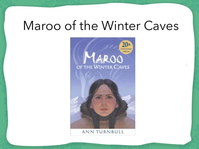 Maroo Of The Winter Caves Modified Text by Melanie Fink