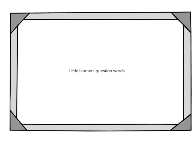 Little Learners: Question Words by Flora Silver