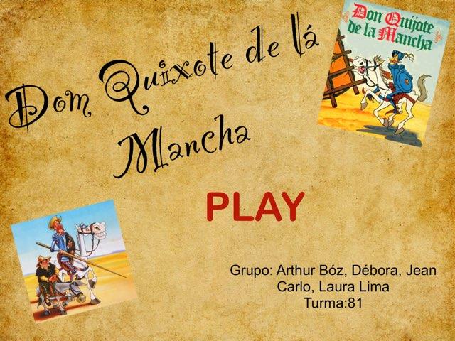 """Projeto """" Dom Quixote"""" by Rede Caminho do Saber"""