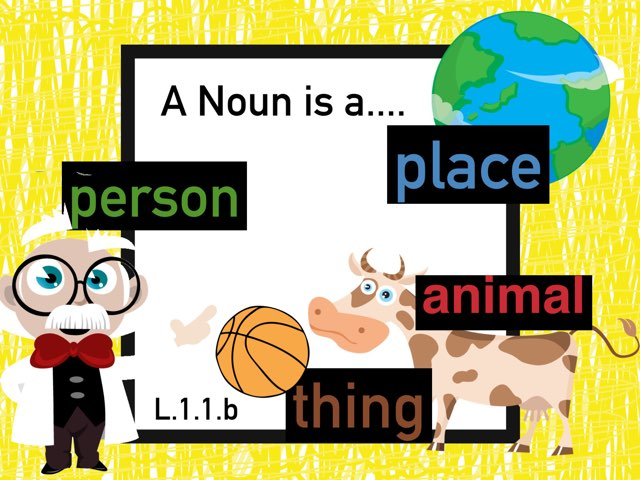A Noun Is A Person, Place, Thing, Or Animal by Jennifer