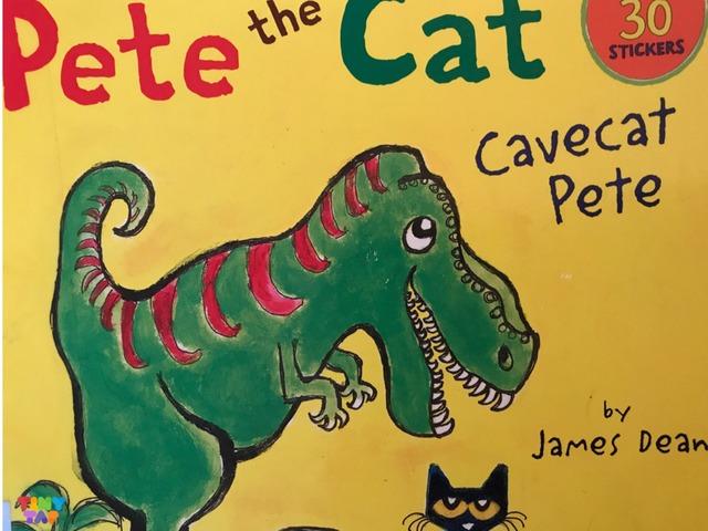 Pete The Cat Cavecat Pete by Lori Board