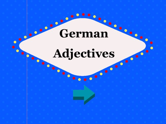 German Adjectives by Josh Dobos