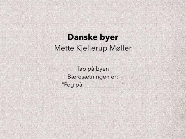 Find Danske Byer Og Øer by Mette Kjellerup Møller