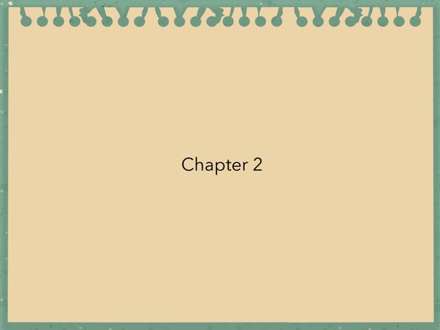 Chapter 2 by Mrs Gehringer
