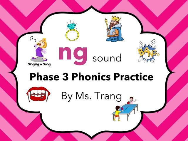 ng Sound Practice  by Trang Quỳnh