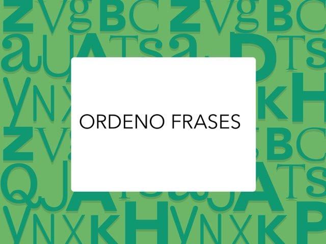 Ordeno Frases by LAURA PARDO
