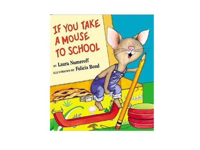 If You Take A Mouse To school Review by Abby Garcia