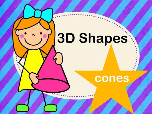 3D Shapes Worksheet Cones by Jennifer