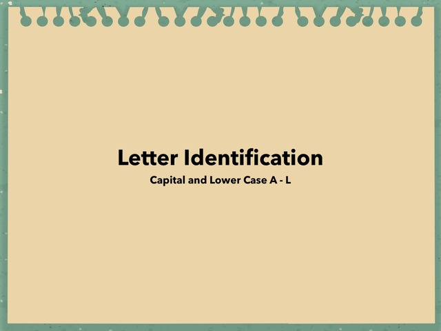 Capital And Lower Case Letter Identification A - L by Lori Board