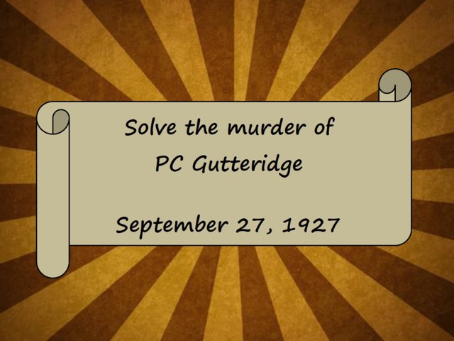 Solve The Murder Of PC Gutteridge by Essex Police Museum