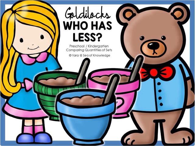 Goldilocks And The Three Bears - Who Has Less?  by Yara Habanbou