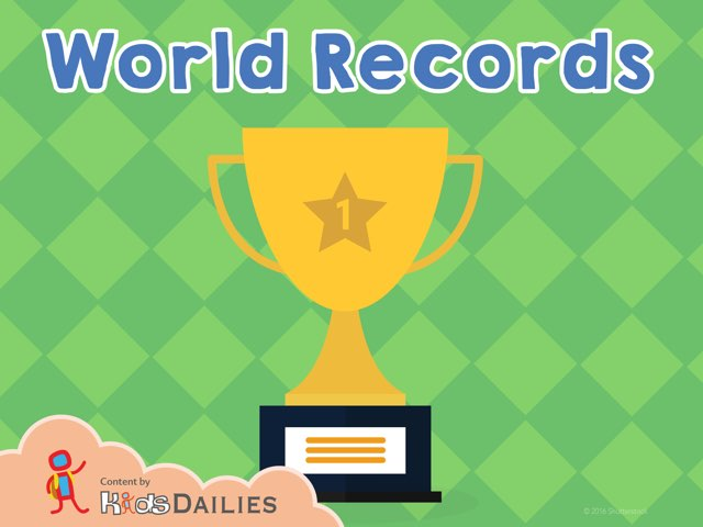 World Records  by Kids Dailies