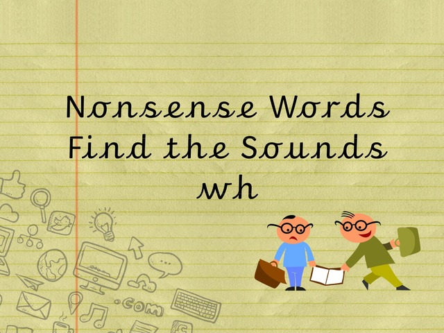 Nonsense Words Find the Sounds wh by TinyTap creator