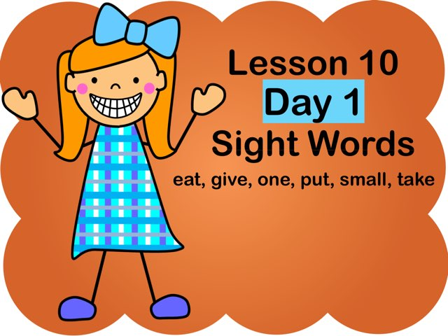 Lesson 10 - Day 1 Sight Words by Jennifer