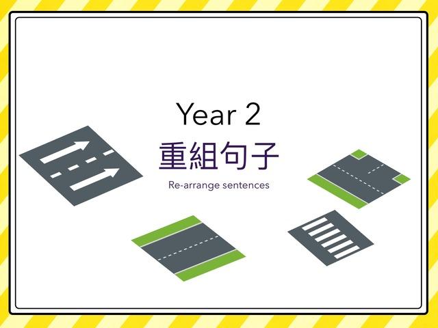 Year 2 重組句子 by Hui Ling Zhao