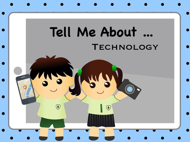 Tell Me About Technology by Ellen Weber