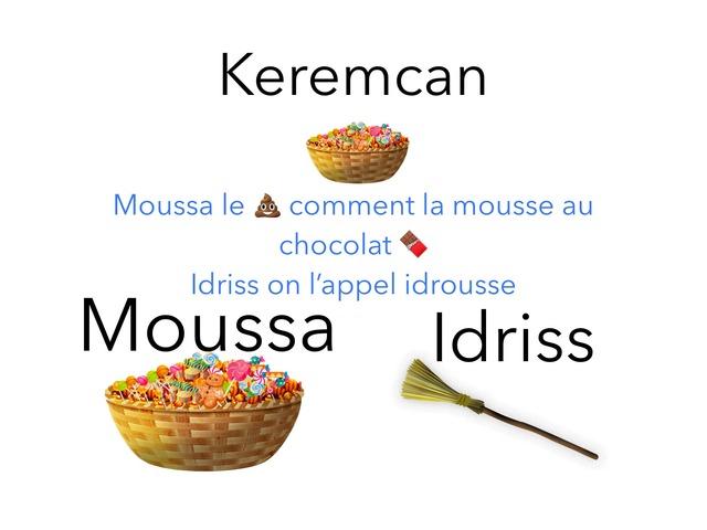 Pour Idriss Et  moussa by keremcan