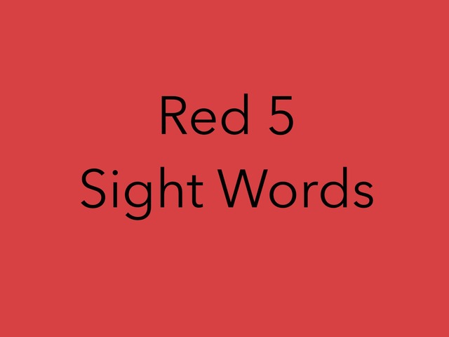 Red 5 Sight Words. No 44 by Sonia Landers