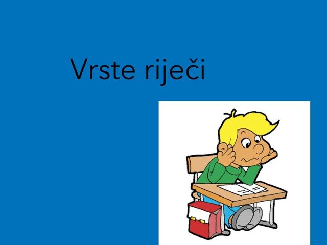 Vrste riječi by Borka Sladonja
