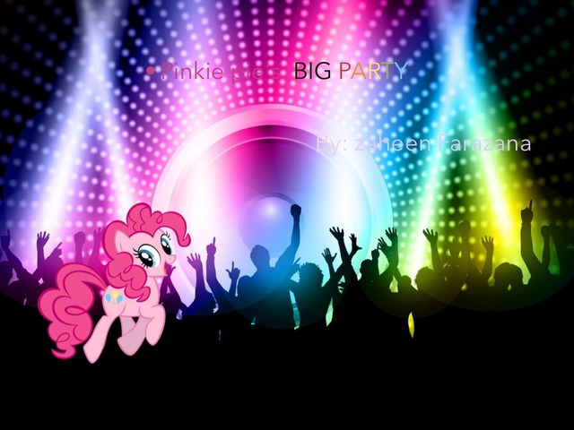 Pinkie Pie's BIG PARTY  by Idah Rahman
