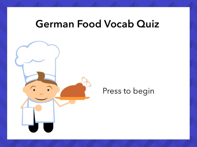 German Food Vocab Quiz by Josh Dobos