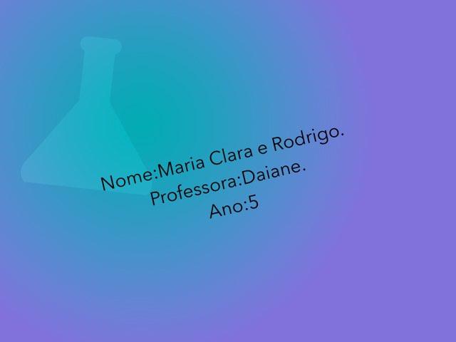 Rodrigo E Maria Clara by Rede Caminho do Saber