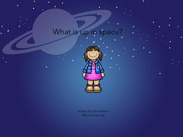 What Is Up In Space? by Girly Seal0