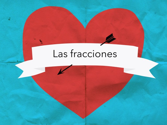Las Fracciones  by PAULA GREGORI SAPINA