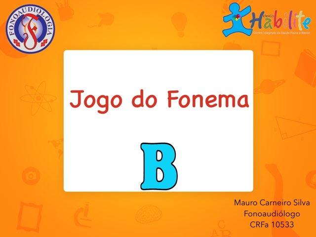 "Jogo Do Fonema ""B"" by Mauro Carneiro Silva"