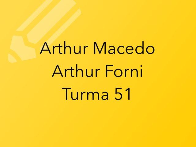 Arthur M e Arthur F by Rede Caminho do Saber