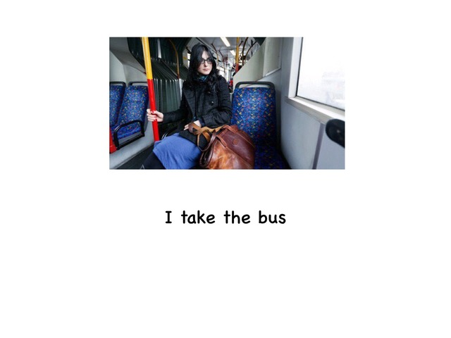 I Take The Bus by Rebecca Jarvis