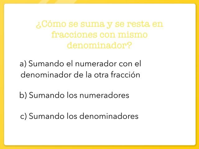 Suma Y Resta Con Mismo Denominador  by ALEX CERVERO MARTÍNEZ