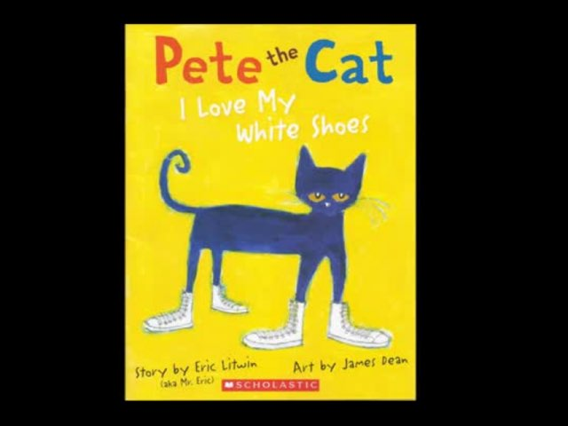 Pete The Cat: I Love My White Shoes by Diana Fitzpatrick
