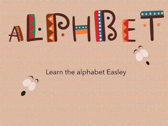 Learn Your ABC's (part One) by Hayley Wilkinson