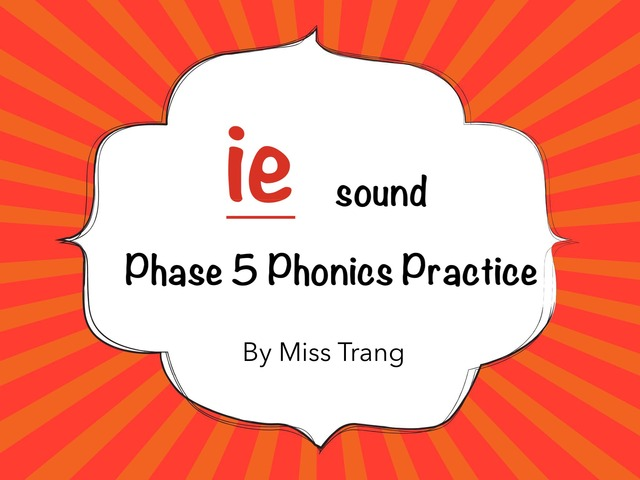 ie sound Practice by Trang Quỳnh