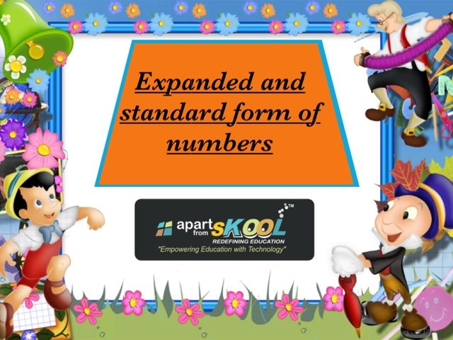 Expanded And Standard Form Of Numbers by TinyTap creator