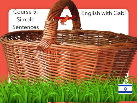 Course 5: Simple Sentences by English with Gabi אנגלית עם גבי