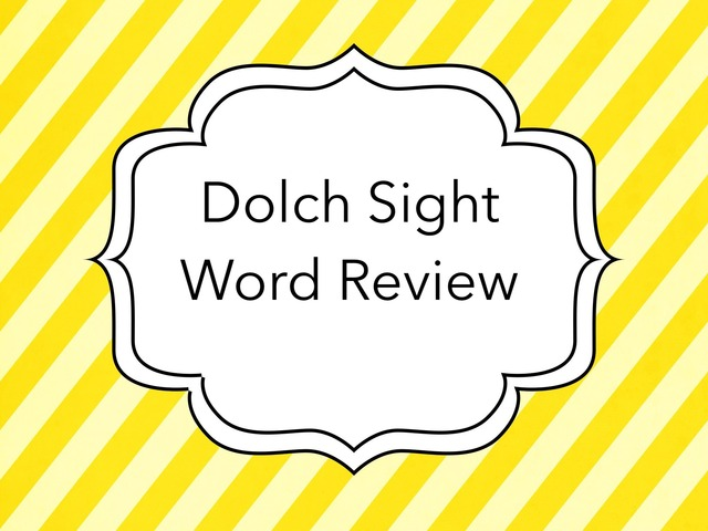 Dolch Sight Word Review: Pre-primer To 1st by Carol Smith