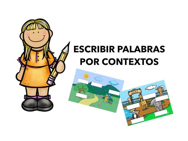 Escribir Palabras Por Contextos by Francisca Sánchez Martínez
