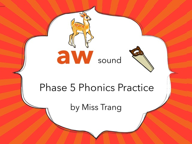 aw Sound Practice  by Trang Quỳnh