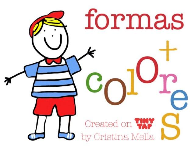 Formas y Colores  by Cristina Mella