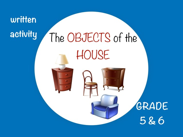 The Objects Of The House by Laurence Micheletti