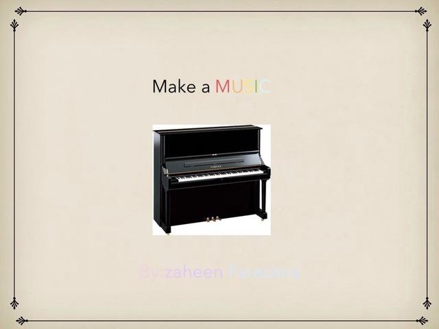 Make A Music  by Idah Rahman