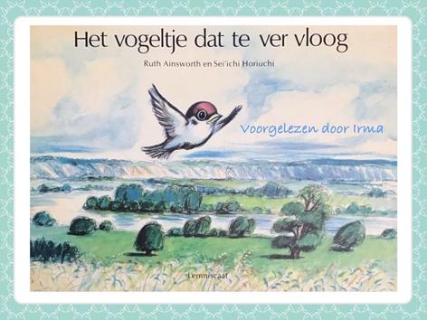 Het vogeltje dat te ver vloog by Nelleke Lürsen