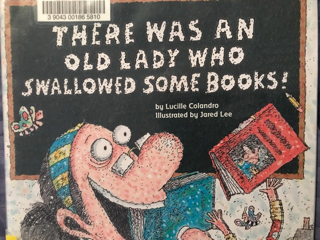 There Was An Old Lady Who Swallowed Some Books! 2 by Lori Board