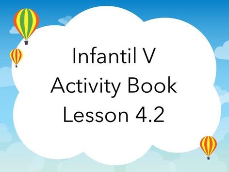 Infantil V Lesson 4.2 by Thais Baumgartner