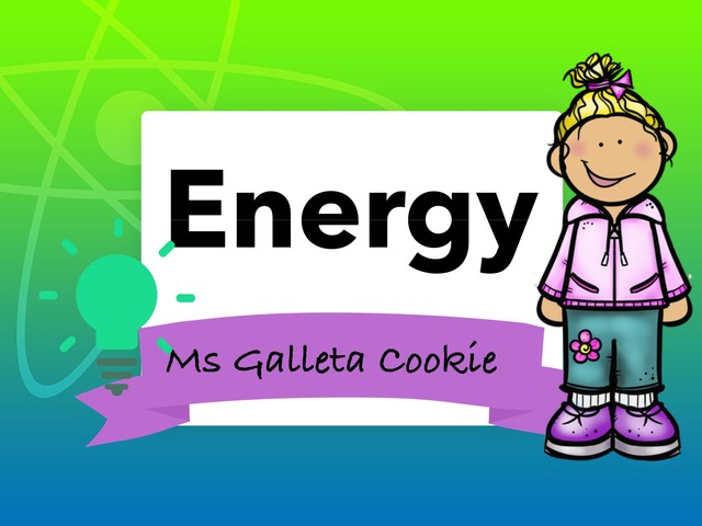 Energy Classification Kinder by Ms. Galleta Cookie