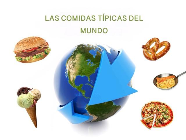 Las Comidas Alrededor Del Mundo  by Tiny Tap