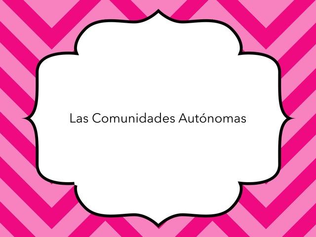 Las Comunidades Autónomas by Carla Lopez Jimenez